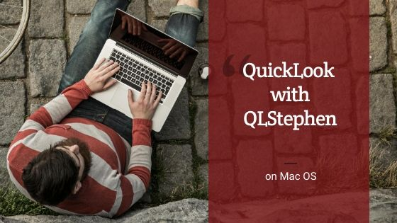 QuickLook with QLStephen